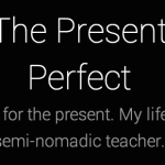 "Blogs of international school teachers: ""The Present Perfect"" (An international school teacher at the American International School of Budapest)"