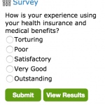 New Survey: How is your experience using your health insurance and medical benefits?